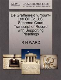 de Graffenreid V. Yount-Lee Oil Co U.S. Supreme Court Transcript of Record with Supporting Pleadings