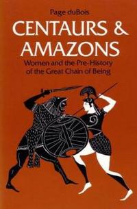 Centaurs and Amazons