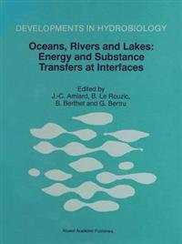 Oceans, Rivers and Lakes: Energy and Substance Transfers at Interfaces