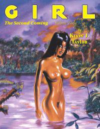 Girl, the Second Coming: Volume 3