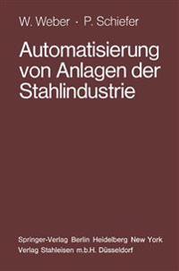 Automatisierung Von Anlagen Der Stahlindustrie