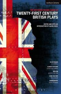 The Methuen Drama Book of 21st Century British Plays
