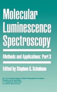 Molecular Luminescence Spectroscopy, Part 3