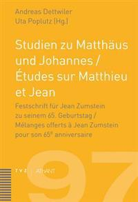 Studien Zu Matthaus Und Johannes / Etudes Sur Matthieu Et Jean: Langer Untertitel
