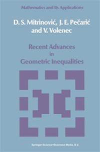 Recent Advances in Geometric Inequalities
