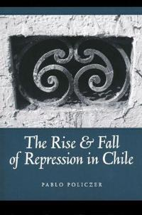 The Rise and Fall of Repression in Chile