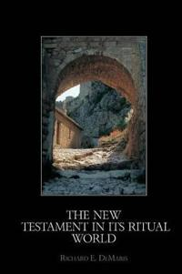 The New Testament in its Ritual World