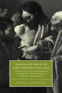 Bodies and Selves in Early Modern England