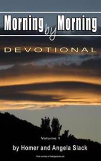 Morning by Morning: Devotional
