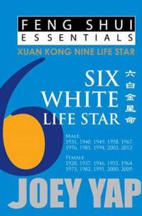 Feng Shui Essentials -- 6 White Life Star