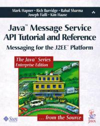 Java? Message Service API Tutorial and Reference
