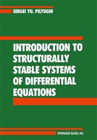 Introduction to Structurally Stable Systems of Differential Equations