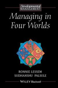 Managing in Four Worlds