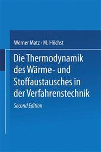 Die Thermodynamik Des W�rme- Und Stoffaustausches in Der Verfahrenstechnik