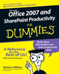 Office 2007 and Sharepoint Productivity for Dummies