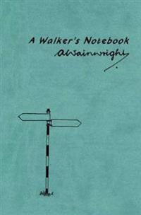 A Walker's Notebook