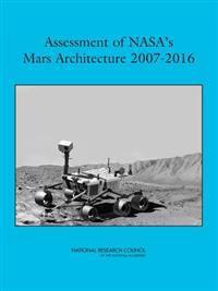 Assessment of Nasa's Mars Achitecture, 2007-2016