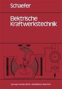 Elektrische Kraftwerkstechnik