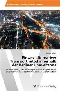 Einsatz Alternativer Transportmittel Innerhalb Der Berliner Umweltzone