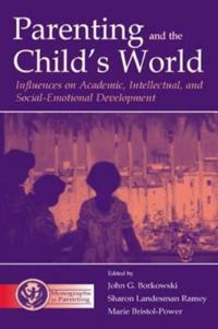 Parenting and the Child's World