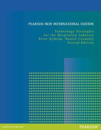 Technology Strategies for the Hospitality Industry: Pearson New International Edition