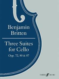 Three Suites for Cello, Opp. 72, 80 & 87