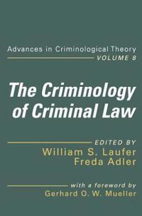 The Criminology of Criminal Law