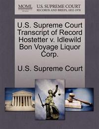 U.S. Supreme Court Transcript of Record Hostetter V. Idlewild Bon Voyage Liquor Corp.