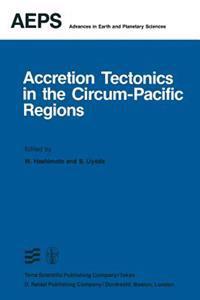 Accretion Tectonics in the Circum-pacific Regions