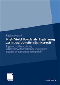 High Yield Bonds Als Ergänzung Zum Traditionellen Bankkredit