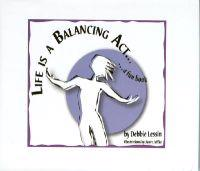 Life Is A Balancing Act...a Fun Book