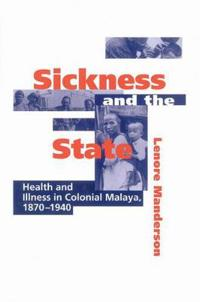Sickness and the State