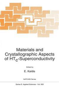 Materials and Crystallographic Aspects of Htc-superconductivity