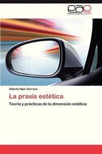 La Praxis Estetica