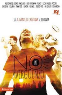 No me averguenzo / I'm Not Embarassed