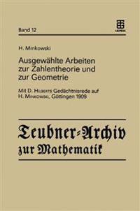 Ausgewählte Arbeiten Zur Zahlentheorie Und Zur Geometrie