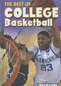 The Best of College Basketball