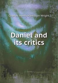 Daniel and Its Critics