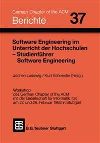 Software Engineering Im Unterricht Der Hochschulen Seuh '92 Und Studienfuhrer Software Engineering