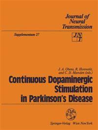 Continuous Dopaminergic Stimulation in Parkinson's Disease