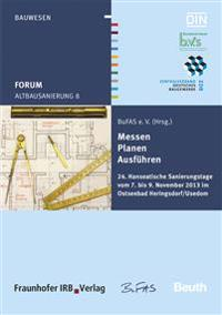 Forum Altbausanierung 8. Messen - Planen - Ausführen.