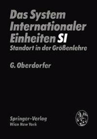Das System Internationaler Einheiten (Si)