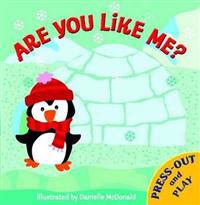 Press Out and Play: Are You Like Me?