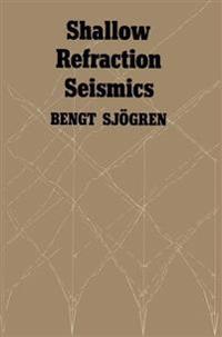 Shallow Refraction Seismics