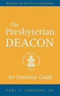 The Presbyterian Deacon