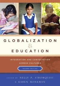 Globalization and Education: Integration and Contestation Across Cultures