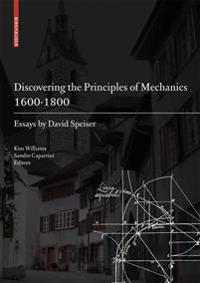 Discovering the Principles of Mechanics