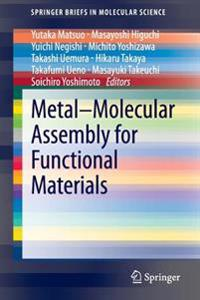 Metal-Molecular Assembly for Functional Materials