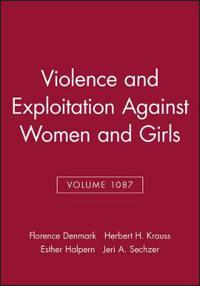 Violence and Exploitation Against Women and Girls, Volume 1087
