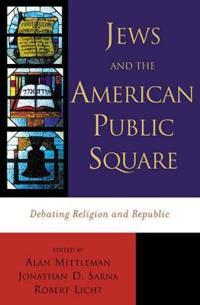 Jews and the American Public Square